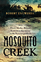 Mosquito Creek by Robert Engwerda