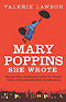 Mary Poppins She Wrote by Valerie Lawson