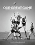 Our Great Game by John Murray