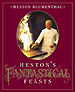 Heston's Fantastical Feasts by Heston Blumenthal