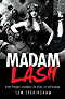 Madam Lash by Sam Everingham
